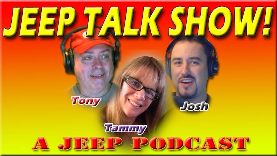 JEEP TALK SHOW! A Jeep podcast!